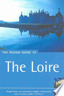 The Rough Guide to the Loire