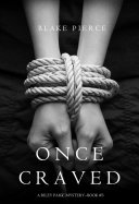 Book Once Craved (a Riley Paige Mystery--Book #3)