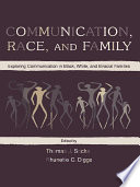 Communication  Race  and Family