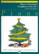 Alfred's Basic Piano Course Merry Christmas!: Complete 2 & 3
