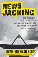 Newsjacking : are new ways to generate media...