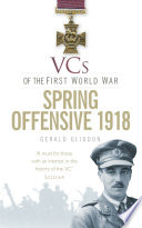 VCs of the First World War  Spring Offensive 1918
