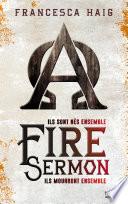 Fire Sermon Ete Ravagee Par Un Terrible