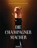 Die Champagner Macher