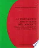 La proteccion del interes del donante (estudio de los artículos 634 y 648-30 del Código Civil)