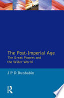The Post Imperial Age The Great Powers And The Wider World