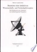 Bausteine einer abduktiven Wissenschafts- und Technikphilosophie