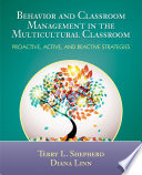 Behavior and Classroom Management in the Multicultural Classroom