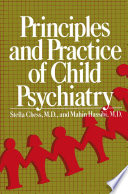Principles and Practice of Child Psychiatry Looked Forward To The Day When