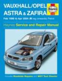 Vauxhall Opel Astra And Zafira Petrol Service And Repair Manual