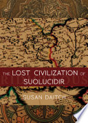 The Lost Civilization of Suolucidir