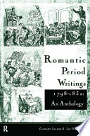 Romantic Period Writings 1798 1832  An Anthology