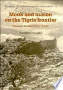 Monk and Mason on the Tigris Frontier