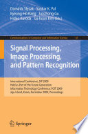 Signal Processing Image Processing And Pattern Recognition  book