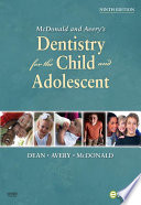 McDonald and Avery Dentistry for the Child and Adolescent   E Book
