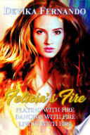 Felicia's Fire (3 paranormal romance novels for the price of 1) Complete Set Of Books 1 2 And 3