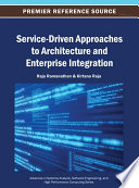 Service Driven Approaches to Architecture and Enterprise Integration