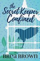 The Secret Keeper Confined Pdf/ePub eBook