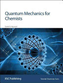 Quantum Mechanics for Chemists