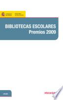 Bibliotecas escolares. Premios 2009