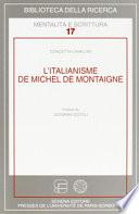 L italianisme de Michel de Montaigne