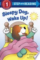 Sleepy Dog  Wake Up