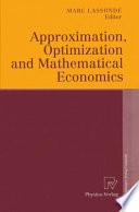 Approximation Optimization And Mathematical Economics book