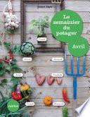 illustration du livre Le semainier du potager - Avril