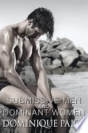 Submissive Men and Dominant Women  Spanking and Humiliation