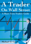 A Trader on Wall Street