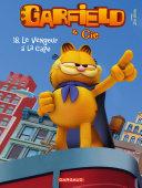 Garfield et Cie   Tome 18   Le Vengeur    la cape