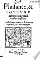La Plaisante    ioyeuse histoyre du grand geant Gargantua