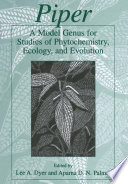 Piper A Model Genus For Studies Of Phytochemistry Ecology And Evolution book