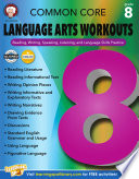 Common Core Language Arts Workouts  Grade 8