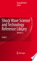 Shock Wave Science and Technology Reference Library  Vol  2