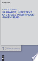 Narrative  Intertext  and Space in Euripides   Phoenissae