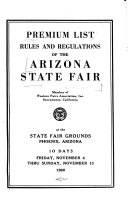 Premium list  rules and regulations of the      annual  Arizona state fair
