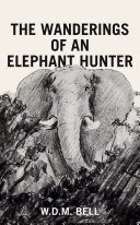download ebook the wanderings of an elephant hunter pdf epub