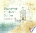 The Uncorker of Ocean Bottles