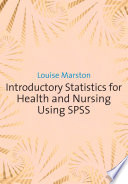 Introductory Statistics for Health and Nursing Using SPSS