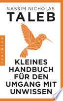 Kleines Handbuch f  r den Umgang mit Unwissen