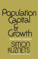 Population, Capital, and Growth And Its Relation To Economic Growth Capital