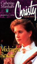 Christy Series  Midnight Rescue