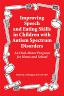 Improving Speech and Eating Skills in Children with Autism Spectrum Disorders