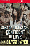 Sons of Justice 12: Confident in Love