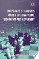 Corporate Strategies Under International Terrorism and Adversity