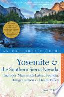 Explorer s Guide Yosemite   the Southern Sierra Nevada