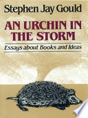 An Urchin in the Storm  Essays about Books and Ideas