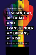 download ebook lesbian, gay, bisexual, and transgender americans at risk: problems and solutions [3 volumes] pdf epub