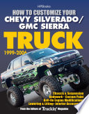 How To Customize Your Chevy Silverado Gmc Sierra Truck 1999 2006